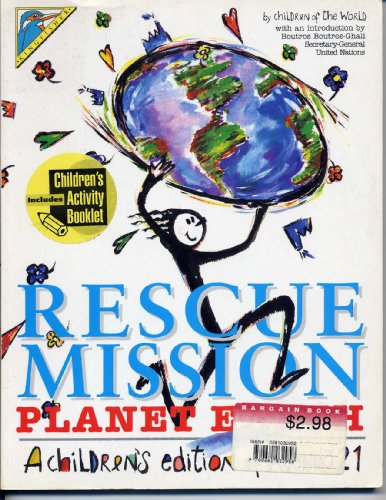 9781856971751: Rescue Mission: Planet Earth : A Children's Edition of Agenda 21 in Association With the United Nations