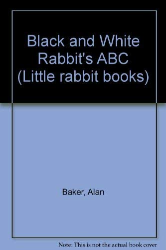 Black and White Rabbit's ABC (1856971791) by Alan Baker