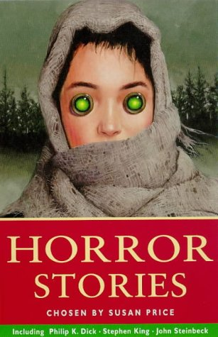 Horror Stories (Kingfisher Story Library): Susan Price, Harry