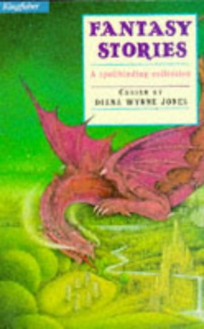 9781856972093: Fantasy Stories (Kingfisher Story Library)