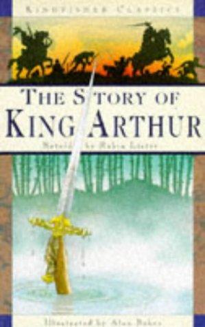 9781856972185: The Story of King Arthur (Kingfisher classics) (English and Spanish Edition)