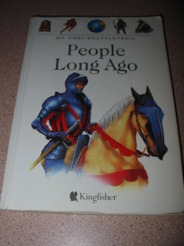 People Long Ago (My First Encyclopaedia): Joly, Dominique and