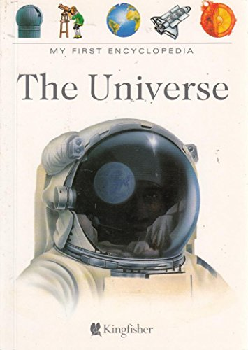 9781856972673: The Universe (My First Encyclopaedia)