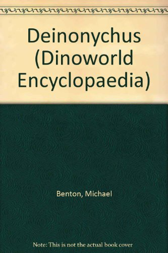 9781856972727: Deinonychus (Dinoworld Encyclopaedia)