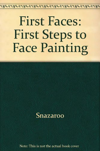 First Faces: First Steps to Face Painting: Snazaroo