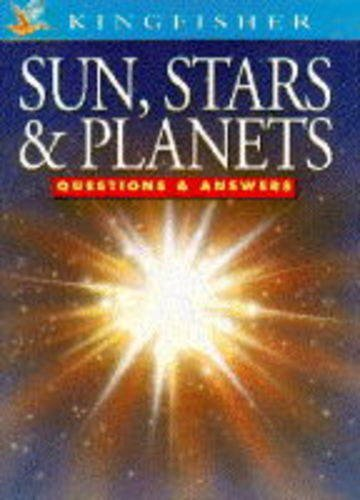 9781856973670: Sun, Stars and Planets (Questions & Answers About)