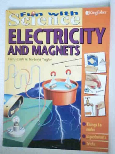 9781856973724: Electricity and Magnets (Fun with Science)
