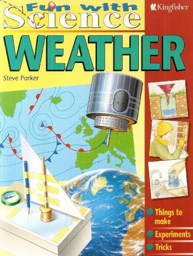 Weather : (Fun With Science): Steve Parker,Peter Bull,Kuo