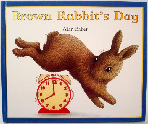9781856974004: Brown Rabbit's Day (Little Rabbit Books)