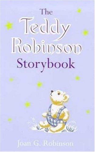 9781856974943: The Teddy Robinson Storybook (Storybook classics)