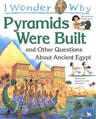 9781856975506: I Wonder Why the Pyramids Were Built: and Other Questions about Egypt