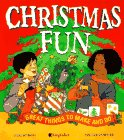 CHRISTMAS FUN Great Things to Make and Do: Robins, Deri; Downer, Maggie