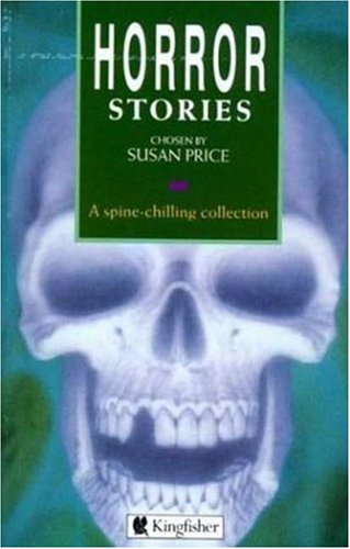 Horror Stories (Story Library): Susan Price