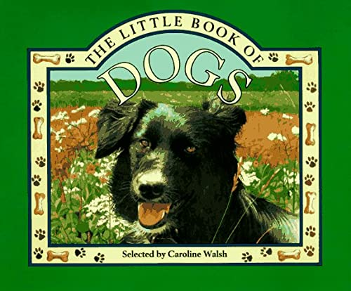 9781856976718: The Little Book of Dogs