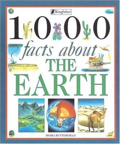 1000 Facts About the Earth: Butterfield, Moira
