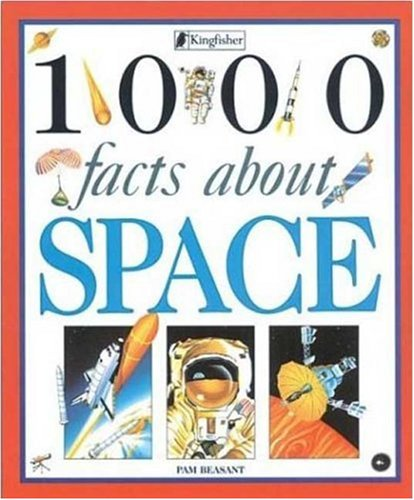 1000 Facts About Space: Pam Beasant