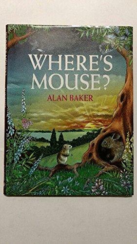 Where's Mouse?: Alan Baker