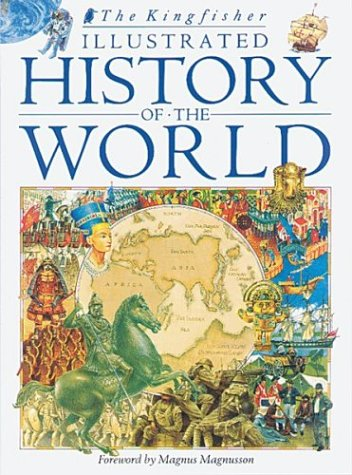 Kingfisher Illustrated History of the World :