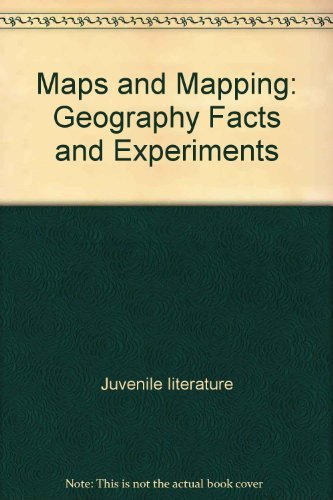 9781856978637: Maps and Mapping: Geography Facts and Experiments (Young Discoverers)