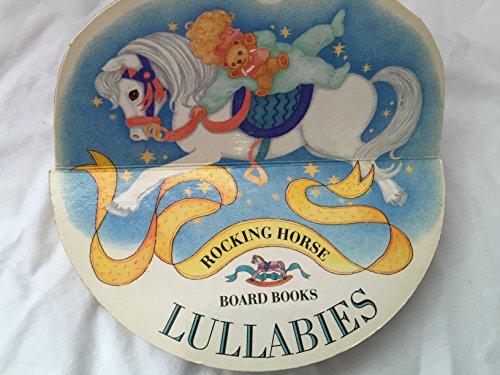 9781856979160: Lullabies (Rocking Horse Board Books)