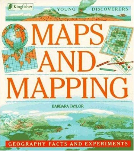 9781856979368: Maps and Mapping (Young Discoverers: Geography Facts and Experiments)