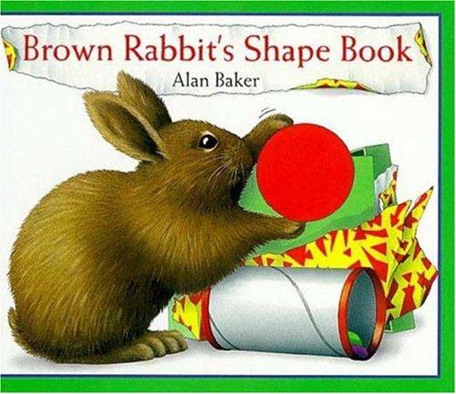 Brown Rabbit's Shape Book: Alan Baker