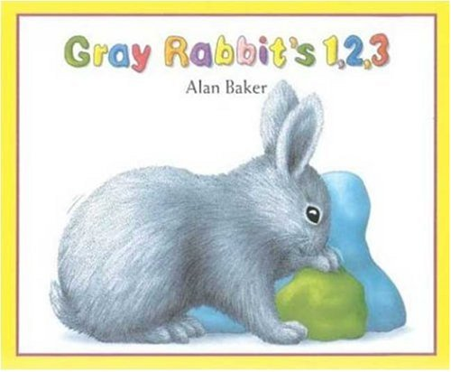 Gray Rabbit's 1,2,3: Baker, Alan