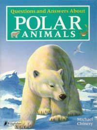 9781856979641: Questions and Answers About Polar Animals