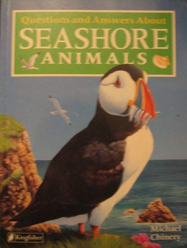 Questions and Answers About Seashore Animals (9781856979658) by Michael Chinery