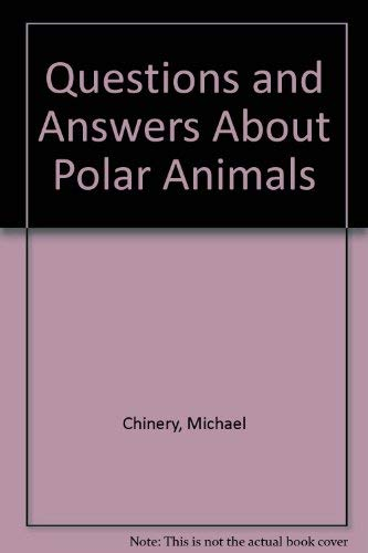9781856979801: Questions and Answers About Polar Animals