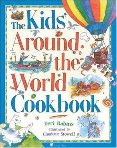 The Kids' Around the World Cookbook