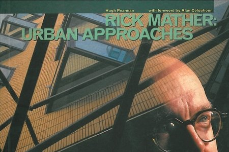 9781857020076: Rick Mather: Urban Approaches (Blueprint Monographs)