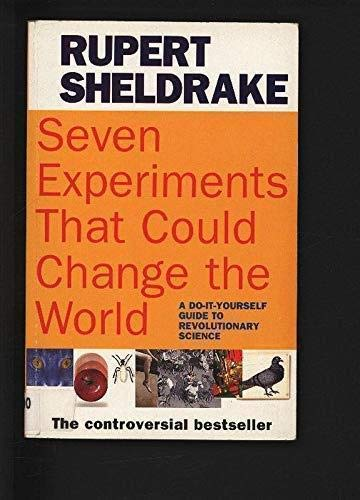 9781857022988: Seven Experiments That Could Change the World: A Do-it-yourself Guide to Revolutionary Science