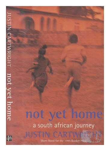 Not Yet Home: Cartwright, Justin