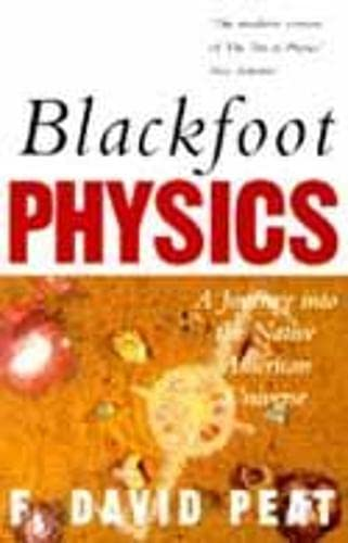 9781857024562: Blackfoot Physics: A Journey into the Native American Universe