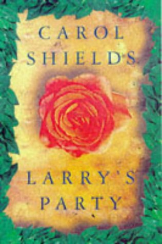 Larry's Party: Shields, Carol