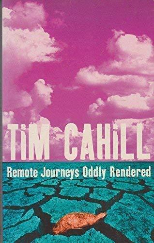 9781857026429: Remote Journeys Oddly Rendered