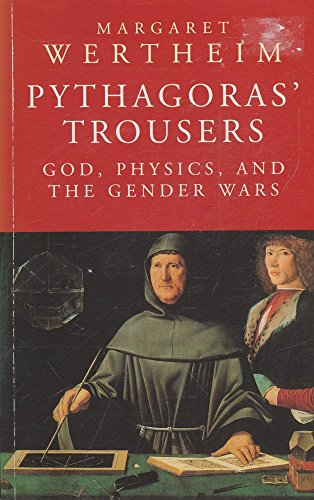 9781857026979: PYTHAGORAS' TROUSERS God, Physics, and the Gender Wars