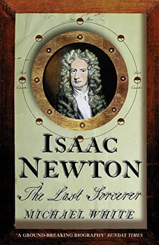 9781857027068: Isaac Newton: The Last Sorcerer