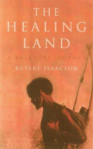 9781857027693: The Healing Land: A Kalahari Journey