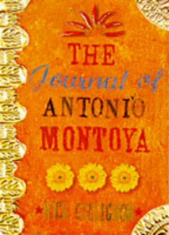 9781857027716: THE JOURNAL OF ANTONIO MONTOYA
