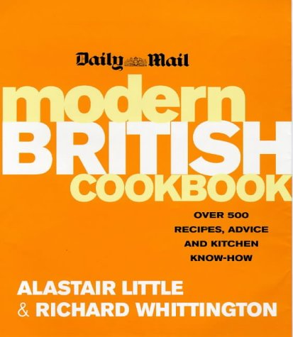 9781857027723: Daily Mail Modern British Cookbook: Over 500 Recipes, Advice and Kitchen Know-How