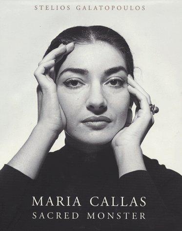 9781857028263: Maria Callas: Sacred Monster