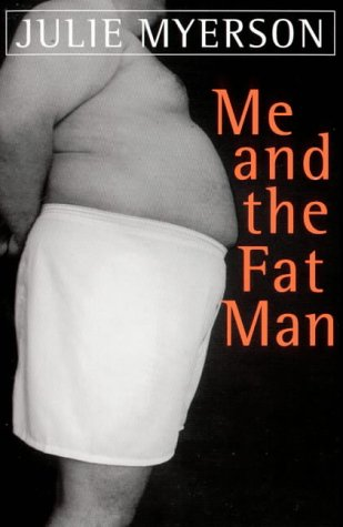 9781857028331: Me and the Fat Man
