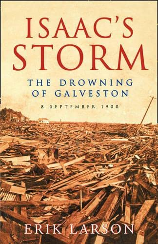 9781857028423: Isaac's Storm: The Drowning of Galveston