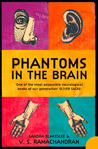 9781857028959: Phantoms in the Brain: Human Nature and the Architecture of the Mind
