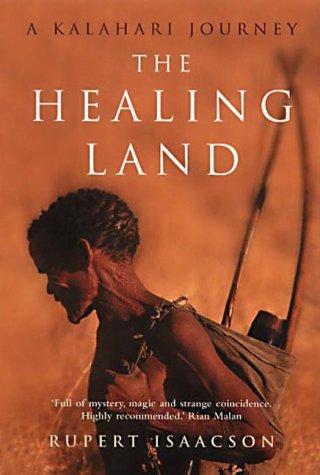 9781857028973: The Healing Land: A Kalahari Journey