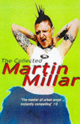 9781857029109: The Collected Martin Millar