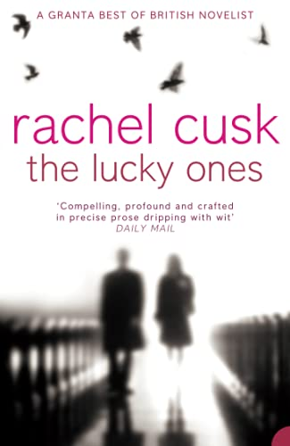 The Lucky Ones (1857029135) by Rachel Cusk