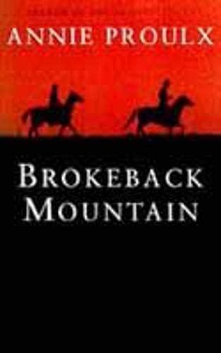 Brokeback mountain: PROULX, E Annie.